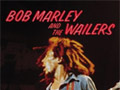 Bob Marley and The Wailers -